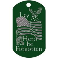 Let No Hero Be Forgotten Dog Tag T054 (EA)